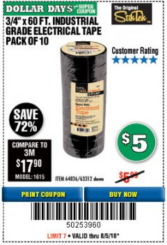 "Harbor Freight Coupon 3/4"" X 60 FT. INDUSTRIAL GRADE ELECTRICAL TAPE PACK OF 10 Lot No. 63312/64836 Expired: 8/5/18 - $5"