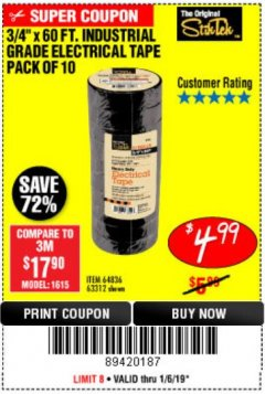 "Harbor Freight Coupon 3/4"" X 60 FT. INDUSTRIAL GRADE ELECTRICAL TAPE PACK OF 10 Lot No. 63312/64836 Expired: 1/6/19 - $4.99"
