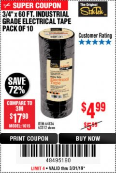 "Harbor Freight Coupon 3/4"" X 60 FT. INDUSTRIAL GRADE ELECTRICAL TAPE PACK OF 10 Lot No. 63312/64836 Expired: 3/31/19 - $4.99"