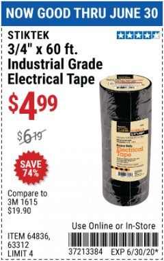 "Harbor Freight Coupon 3/4"" X 60 FT. INDUSTRIAL GRADE ELECTRICAL TAPE PACK OF 10 Lot No. 63312/64836 EXPIRES: 6/30/20 - $4.99"