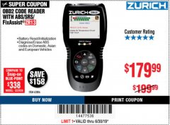 Harbor Freight Coupon ZURICH OBD2 SCANNER WITH ABS ZR13 Lot No. 63806 Valid Thru: 6/30/19 - $179.99