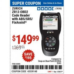 Harbor Freight Coupon ZURICH OBD2 SCANNER WITH ABS ZR13 Lot No. 63806 Valid Thru: 1/28/21 - $149.99