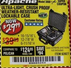 Harbor Freight Coupon APACHE 3800 WEATHERPROOF PROTECTIVE CASE Lot No. 63927 Expired: 9/5/18 - $29.99