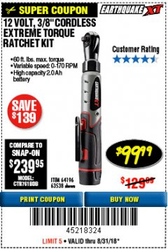 "Harbor Freight Coupon EARTHQUAKE XT 12 VOLT, 3/8"" CORDLESS EXTREME TORQUE RATCHET KIT Lot No. 63538/64196 Expired: 8/31/18 - $99.99"