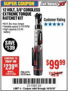 "Harbor Freight Coupon EARTHQUAKE XT 12 VOLT, 3/8"" CORDLESS EXTREME TORQUE RATCHET KIT Lot No. 63538/64196 Expired: 10/15/18 - $99.99"