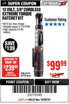 "Harbor Freight Coupon EARTHQUAKE XT 12 VOLT, 3/8"" CORDLESS EXTREME TORQUE RATCHET KIT Lot No. 63538/64196 Expired: 10/28/18 - $99.99"