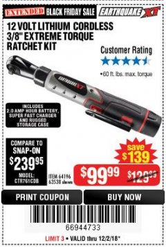 "Harbor Freight Coupon EARTHQUAKE XT 12 VOLT, 3/8"" CORDLESS EXTREME TORQUE RATCHET KIT Lot No. 63538/64196 Expired: 12/2/18 - $99.99"