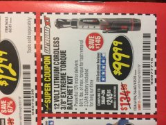 "Harbor Freight Coupon EARTHQUAKE XT 12 VOLT, 3/8"" CORDLESS EXTREME TORQUE RATCHET KIT Lot No. 63538/64196 Expired: 8/31/19 - $99.99"