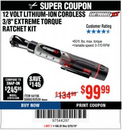 "Harbor Freight Coupon EARTHQUAKE XT 12 VOLT, 3/8"" CORDLESS EXTREME TORQUE RATCHET KIT Lot No. 63538/64196 Expired: 9/29/19 - $99.99"