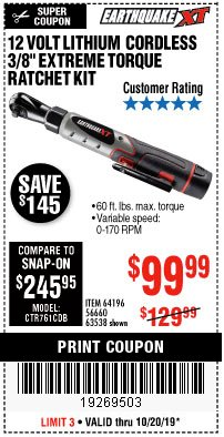 "Harbor Freight Coupon EARTHQUAKE XT 12 VOLT, 3/8"" CORDLESS EXTREME TORQUE RATCHET KIT Lot No. 63538/64196 Expired: 10/20/19 - $99.99"