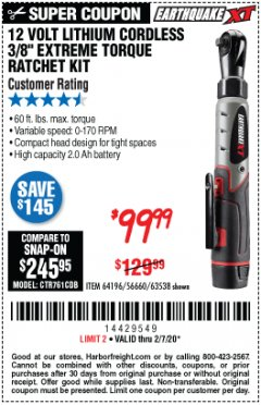 "Harbor Freight Coupon EARTHQUAKE XT 12 VOLT, 3/8"" CORDLESS EXTREME TORQUE RATCHET KIT Lot No. 63538/64196 Expired: 2/7/20 - $99.99"