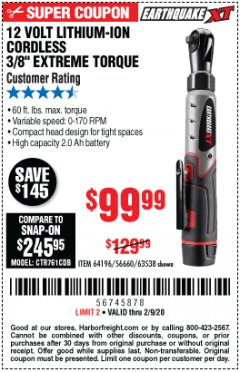 "Harbor Freight Coupon EARTHQUAKE XT 12 VOLT, 3/8"" CORDLESS EXTREME TORQUE RATCHET KIT Lot No. 63538/64196 Expired: 2/9/20 - $99.99"