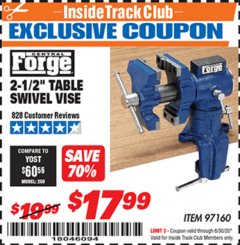 "Harbor Freight ITC Coupon 2-1/2"" TABLE SWIVEL VISE Lot No. 97160 Dates Valid: 12/31/69 - 6/30/20 - $17.99"