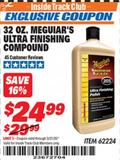 Harbor Freight ITC Coupon 32 OZ. MEGUIARS ULTRA FINISHING COMPOUND Lot No. 62224 Expired: 3/31/20 - $24.99