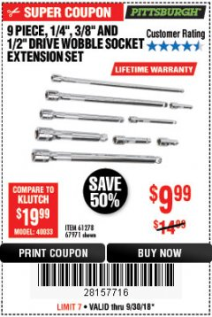 "Harbor Freight Coupon 9 PIECE 1/4"", 3/8"", AND 1/2"" DRIVE WOBBLE SOCKET EXTENSIONS Lot No. 67971/61278 Expired: 9/30/18 - $9.99"