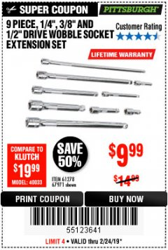 "Harbor Freight Coupon 9 PIECE 1/4"", 3/8"", AND 1/2"" DRIVE WOBBLE SOCKET EXTENSIONS Lot No. 67971/61278 Expired: 2/24/19 - $9.99"