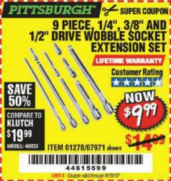 "Harbor Freight Coupon 9 PIECE 1/4"", 3/8"", AND 1/2"" DRIVE WOBBLE SOCKET EXTENSIONS Lot No. 67971/61278 EXPIRES: 6/15/19 - $9.99"