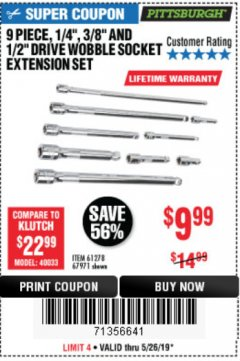 "Harbor Freight Coupon 9 PIECE 1/4"", 3/8"", AND 1/2"" DRIVE WOBBLE SOCKET EXTENSIONS Lot No. 67971/61278 Expired: 5/26/19 - $9.99"