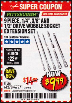 "Harbor Freight Coupon 9 PIECE 1/4"", 3/8"", AND 1/2"" DRIVE WOBBLE SOCKET EXTENSIONS Lot No. 67971/61278 Valid Thru: 8/31/19 - $9.99"