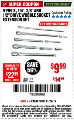 "Harbor Freight Coupon 9 PIECE 1/4"", 3/8"", AND 1/2"" DRIVE WOBBLE SOCKET EXTENSIONS Lot No. 67971/61278 Expired: 11/24/19 - $9.99"