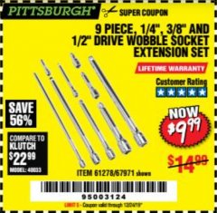 "Harbor Freight Coupon 9 PIECE 1/4"", 3/8"", AND 1/2"" DRIVE WOBBLE SOCKET EXTENSIONS Lot No. 67971/61278 Expired: 12/24/19 - $9.99"