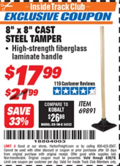 "Harbor Freight ITC Coupon 8"" X 8"" CAST STEEL TAMPER Lot No. 69891 Expired: 4/30/19 - $17.99"