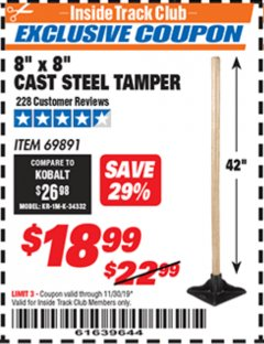 "Harbor Freight ITC Coupon 8"" X 8"" CAST STEEL TAMPER Lot No. 69891 Expired: 11/30/19 - $18.99"