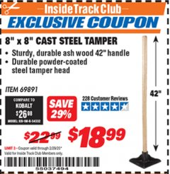 "Harbor Freight ITC Coupon 8"" X 8"" CAST STEEL TAMPER Lot No. 69891 Expired: 2/29/20 - $18.99"