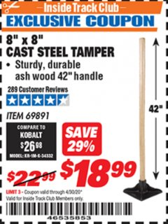 "Harbor Freight ITC Coupon 8"" X 8"" CAST STEEL TAMPER Lot No. 69891 Expired: 4/30/20 - $18.99"