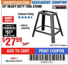 "Harbor Freight ITC Coupon 29"" HEAVY DUTY TOOL STAND Lot No. 7769, 95128 Expired: 9/10/19 - $27.99"