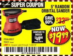 "Harbor Freight Coupon 5"" RANDOM ORBITAL PALM SANDER Lot No. 69857/93431/69917/62216 Expired: 11/30/18 - $19.99"