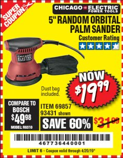 "Harbor Freight Coupon 5"" RANDOM ORBITAL PALM SANDER Lot No. 69857/93431/69917/62216 Expired: 4/20/19 - $19.99"
