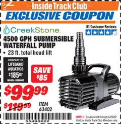 Harbor Freight ITC Coupon CREEKSTONE 4500GPH SUBMERSIBLE WATERFALL PUMP Lot No. 63402 Expired: 2/29/20 - $99.99