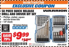 Harbor Freight ITC Coupon 58 PIECE QUICK RELEASE DRILL AND DRIVER BIT SET Lot No. 68828 Expired: 11/30/19 - $9.99