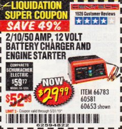 Harbor Freight Coupon 2/10/40/200 AMP 6/12 VOLT AUTOMATIC BATTERY CHARGER WITH ENGINE JUMP START Lot No. 63873/63423 EXPIRES: 5/31/19 - $29.99