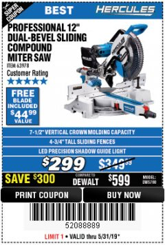 "Harbor Freight Coupon HERCULES PROFESSIONAL 12"" DOUBLE-BEVEL SLIDING MITER SAW Lot No. 63978 EXPIRES: 5/31/19 - $299"