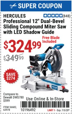 "Harbor Freight Coupon HERCULES PROFESSIONAL 12"" DOUBLE-BEVEL SLIDING MITER SAW Lot No. 63978/56682 EXPIRES: 7/5/20 - $324.99"
