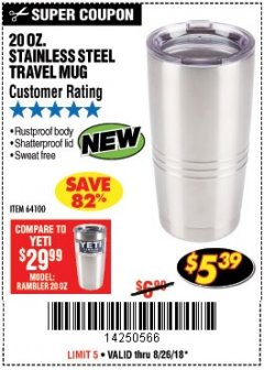 Harbor Freight Coupon 20 OZ. STAINLESS STEEL TRAVEL MUG Lot No. 64100 Expired: 8/26/18 - $5.39