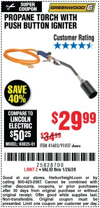Harbor Freight Coupon PROPANE TORCH WITH PUSH BUTTON IGNITER Lot No. 91037 Expired: 1/26/20 - $29.99