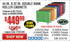 "Harbor Freight Coupon 44"" X 22"" DOUBLE BANK ROLLER CABINET Lot No. 64281/64134/64133 EXPIRES: 5/31/19 - $449.99"