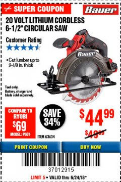 "Harbor Freight Coupon BAUER 20 VOLT LITHIUM CORDLESS 6-1/2"" CIRCULAR SAW Lot No. 63634 Expired: 6/24/18 - $44.99"