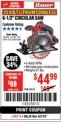 "Harbor Freight Coupon BAUER 20 VOLT LITHIUM CORDLESS 6-1/2"" CIRCULAR SAW Lot No. 63634 Expired: 9/2/18 - $44.99"