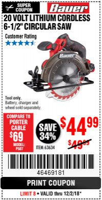 "Harbor Freight Coupon BAUER 20 VOLT LITHIUM CORDLESS 6-1/2"" CIRCULAR SAW Lot No. 63634 Expired: 12/2/18 - $44.99"