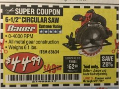 "Harbor Freight Coupon BAUER 20 VOLT LITHIUM CORDLESS 6-1/2"" CIRCULAR SAW Lot No. 63634 EXPIRES: 5/31/19 - $44.99"