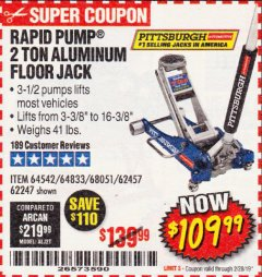 Harbor Freight Coupon RAPID PUMP 2 TON LOW PROFILE ALUMINUM FLOOR JACK Lot No. 64833/62247/62457/64542 Expired: 2/28/19 - $109.99
