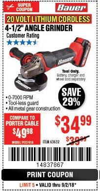 "Harbor Freight Coupon 20 VOLT LITHIUM CORDLESS 4-1/2"" ANGLE GRINDER Lot No. 63632 Expired: 9/2/18 - $34.99"