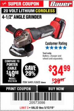 "Harbor Freight Coupon 20 VOLT LITHIUM CORDLESS 4-1/2"" ANGLE GRINDER Lot No. 63632 Expired: 5/12/19 - $34.99"