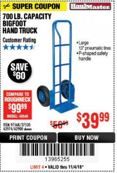 Harbor Freight Coupon 700 LB. CAPACITY BIGFOOT HAND TRUCK Lot No. 37520/97568 Expired: 11/4/18 - $39.99