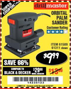 Harbor Freight Coupon DRILL MASTER ORBITAL PALM SANDER Lot No. 61509 Expired: 5/19/18 - $9.99