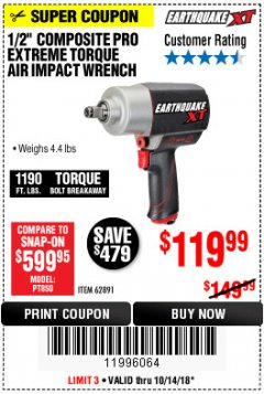 "Harbor Freight Coupon EARTHQUAKE XT 1/2"" PRO AIR IMPACT WRENCHES Lot No. 62891/63800 Expired: 10/14/18 - $119.99"